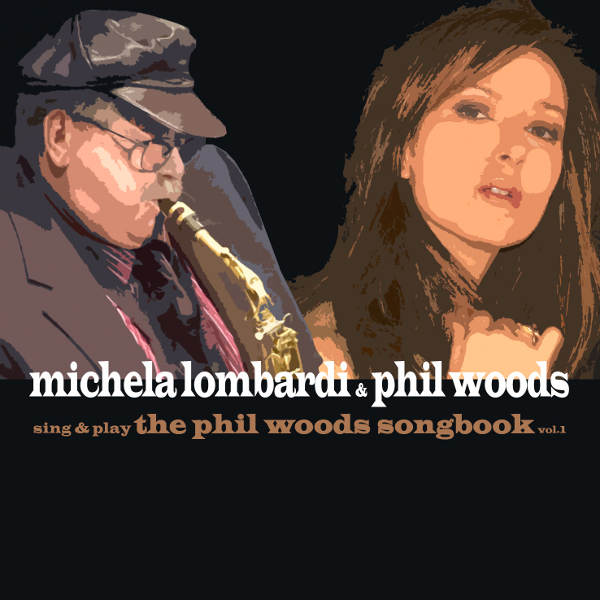 The Phil Woods Songbookvol1